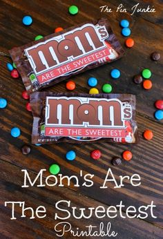 Moms are the Sweetest with FREE Printable in this Homemade Mothers Day Gift featuring M&Ms. DIY Mother's Day Ideas on Frugal Coupon Living.