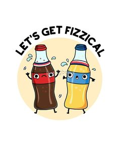 Lets Get Fizzical Food Pun Sticker by punnybone - Food Meme - The post Lets Get Fizzical Food Pun Sticker by punnybone appeared first on Gag Dad. Funny Food Puns, Punny Puns, Cute Puns, Food Humor, Funny Cute, Food Meme, Funny Fruit, Kawaii Drawings, Cute Drawings