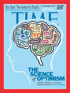 Time June 6 2011 The Science of Optimism, Tornado Season, Gertrude Stein, Terrence Malick's The Tree of Life,. by Time Magazine