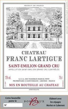 (Bordeaux) 2009 Chateau Franc Lartigue, Saint-Emilion Grand Cru, France
