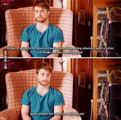 Daniel Radcliffe's words of wisdom!