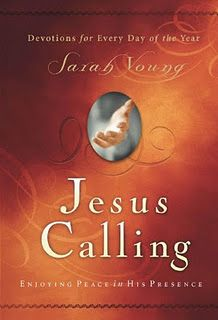 Jesus Calling  Daily Devotional  This is my all time favorite  !