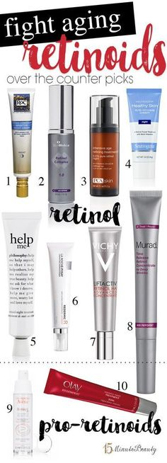 Great Retinoids to Help Fight Aging, reverse your fine lines and wrinkles!