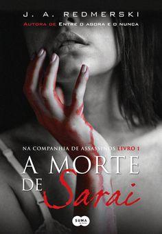 Viciados em Leitura: :: Resenha :: A Morte de Sarai, J.A.Redmerski
