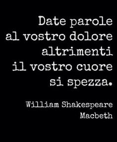 Shakespeare in Italian. Still lovely! Book Quotes, Life Quotes, Italian Quotes, Feelings Words, Great Words, True Words, Beautiful Words, Sentences, Decir No