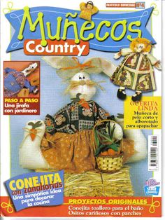 Munecos Country 2001 n04 - REVISTAS DIVERSAS - Picasa Web Albümleri Sewing Magazines, Picasa Web Albums, Book Crafts, Craft Books, Soft Dolls, Pattern Books, Fashion Dolls, Sewing Crafts, Crafty