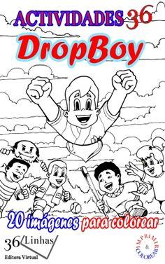 Este eBook presenta el primer libro de Dropboy en la impresión y la pintura, basado en el libro para niños Dropboy - volumen 1.