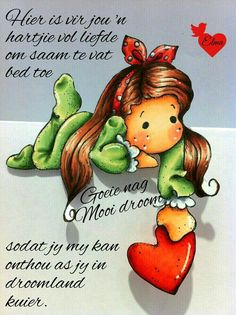 Greetings For The Day, Good Knight, Afrikaanse Quotes, Goeie Nag, Goeie More, Special Quotes, Good Night Quotes, Day Wishes, Morning Messages