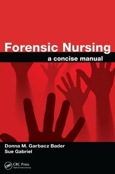 66 best forensic nurse csi meets er images on pinterest forensic nursing a concise manual by donna m garbacz bader 1830 fandeluxe Choice Image