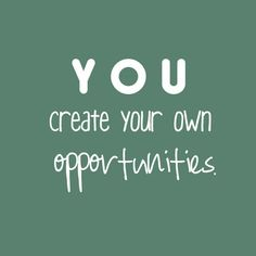 Didn't you know?  #Opportunities #Opportunity
