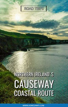 The Causeway Coastal Route is one of the best scenic drives in the world. This epic road trip from Belfast to Derry takes you to the best things to see in Northern Ireland. Discover the Antrim coast, Giant's Causeway, Carrick-a-Rede rope bridge, and more with this unique itinerary. Includes map. #europe #northernireland #roadtrips #itineraries #aswesawit #unesco European Travel Tips, European Destination, European Vacation, Travel Europe, Budget Travel, Rope Bridge, Ireland Travel Guide, Europe Holidays, Best Places To Travel