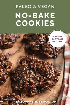 These Paleo Nut-Free No-Bake Cookies are easy to make and a delicious take on the classic cookie. They are gluten free, vegan, dairy free, and naturally sweetened. #paleo #healthy #easyrecipe #dairyfree | realfoodwithjessica.com @realfoodwithjessica