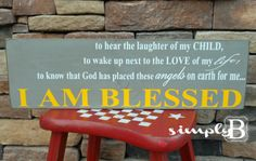 I Am Blessed Sign by SimplyBSignsnSuch on Etsy, $23.00