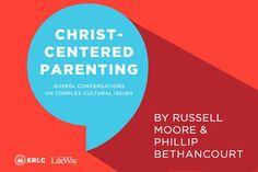 The following is an excerpt from Russell Moore and Phillip Bethancourt's new study, Christ-Centered Parenting. This study is uniquely structured to help parents, grandparents, and mentors navigate the tough topics of today with their children. Whether your kids are preschoolers, high schoolers, or young adults, find ways to tackle cultural issues with a gospel lens. Order …