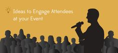 Techniques that will help to make any #event lively and keep the #attendees hooked up http://www.marrquee.com/blog/ideas-to-engage-attendees-at-your-event/#more-62