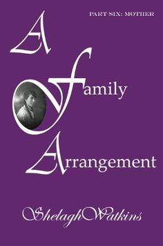 The first six parts of this nine part story can be downloaded separately. The setting is nineteen twenties rural Lancashire at a time when single mothers struggled to bring up a child without the support of a husband. Part Six is about Emily's Mother. http://www.amazon.com/Family-Arrangement-Part-Six-ebook/dp/B00B1AHW86