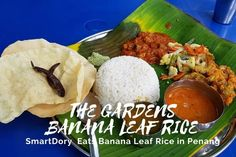 The Garden Banana Leaf Rice Penang Coriander Seeds, Fennel Seeds, Banana Leaf Rice, Bitter Gourd Fry, Parboiled Rice, Banana Blossom, Masala Spice, Flavored Rice, Coconut Chutney