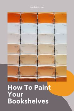 Find inspiration and guidance for painting your bookshelves. Painted Bookshelves, Diy Tutorial, Book Lovers, Easy Diy, Painting, Shelf Life, Inspiration, Resolutions, Cottage