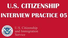 US Citizenship Interview Practice 5