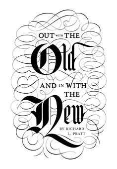 Out with the Old and in with the New by Drew Melton