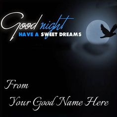 Write Name On Good Night Have A Sweet Dreams Greetings