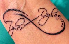Infinity tattoo with kids names! Love this idea, if I ever get a tattoo.....Especially since boys always tell me they love me to infinity and beyond