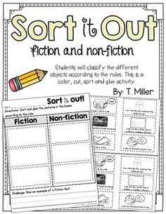 sort non-fiction and fiction sentences This activity is a sorting activity. Students look at the picture or photograph put it on the correct side of the mat.Worksheet also includes a challenge: write one feature of a fiction text.This is great for literacy centers or a follow-up activity after a whole group activity.