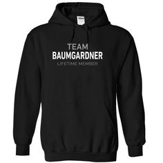 Team BAUMGARDNER - #gift ideas #hostess gift. WANT THIS => https://www.sunfrog.com/Names/Team-BAUMGARDNER-yejma-Black-11737625-Hoodie.html?68278