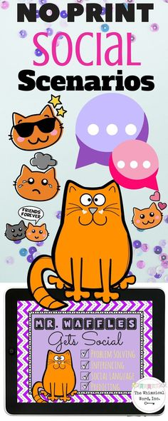 Mr. Waffles the Cat presents 15 different social scenarios for you to talk through with your speech therapy students!