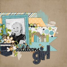 """Outdoors Girl"" scrapbook page layout paper layering - love the title"