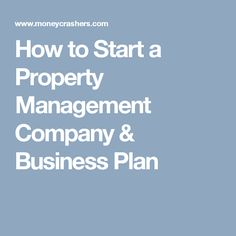 How to Start a Property Management Company & Business Plan