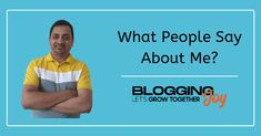 Santanu Debnath Testimonials Grow Together, I Love Reading, Kind Words, Revolutionaries, Helping Others, Blogging, Interview, About Me Blog, Relationship