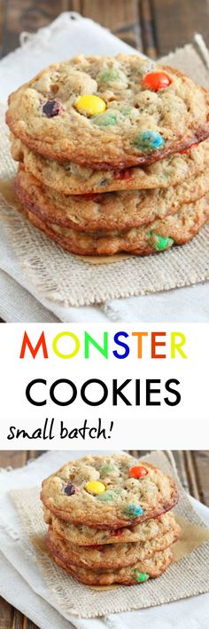 Monster cookies with peanut butter, oats, chocolate chips and M&Ms. The best part is that it only makes 1 dozen cookies!