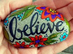 Believe / Painted Rock / Sandi Pike Foundas / by LoveFromCapeCod
