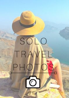 Solo travel photos and how to take them