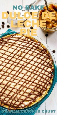 This No Bake Dulce De Leche Pie is the perfect summer recipe because it's completely no-bake! It's a caramel pie with a homemade graham cracker crust and a chocolate bottom. Tart Recipes, Cheesecake Recipes, Sweet Recipes, Baking Recipes, Homemade Graham Cracker Crust, Caramel Pie, Low Carb Sweets, Semi Sweet Chocolate Chips, No Bake Pies