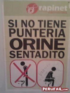 Si No Tiene Punteria Orine Sentadito Letrero Servicio Higienico