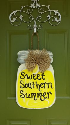 Hey, I found this really awesome Etsy listing at https://www.etsy.com/listing/187230870/sweet-southern-summer-mason-jar-door