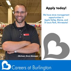 Hot jobs! We have store management opportunities in Apple Valley, Blaine, and St. Louis Park, Minnesota! Apply today, and share this post with your friends!  Your career is waiting here! http://bit.ly/1HvSbXi  ~Careers at Burlington