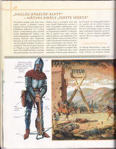 Mátyás serege 1 (A világ nagy harcosai c. könyv) Civilization, Renaissance, Knight, Medieval, Army, Teaching, History, Cover, Books