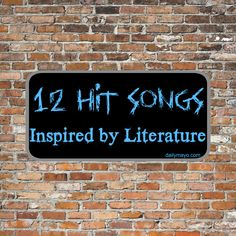 Like music? Like books? These 12 songs were all inspired by literature! -Daily Mayo #books #literature #bookmusic