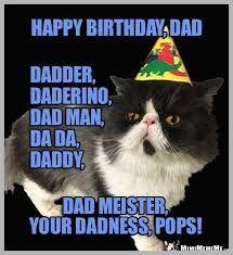 Cat birthday greetings to him funny cat man purr day memes guy b. Happy Birthday Dad Meme, Cat Birthday, Birthday Greetings, Funny Cat Memes, Funny Cats, Hilarious, Old Man Meme, Big Bird Meme