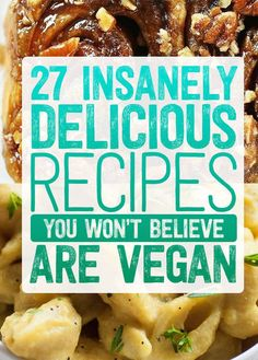 I'm not Vegan.but some of these Vegan cookies are incredible! 27 Insanely Delicious Recipes You Won't Believe Are Vegan Vegan Foods, Vegan Dishes, Vegan Meals, Tasty Dishes, Vegetarian Recipes, Healthy Recipes, Delicious Recipes, Vegetarian Italian, Best Vegan Recipes