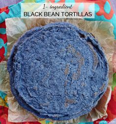 "Make your own black bean tortillas, with nothing more than dried black beans (plus water & salt). They are grain-free, oil-free, vegan, and versatile!I remember when I first stumbled upon the ""Will it Waffle?"" book. I picked it up in a bookstore and looked at nothing else for..."