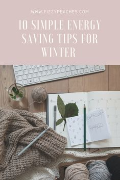 10 Simple Energy Saving Tips for Winter | Fizzy Peaches | Brighton Parenting, Lifestyle and Food Blog