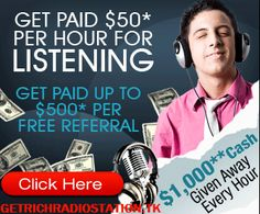 """FREE! """"Nothing To Buy, Nothing To Sell... Just Login And Start Earning Cash Immediately!""""   GetRichRadioStation.TK"""