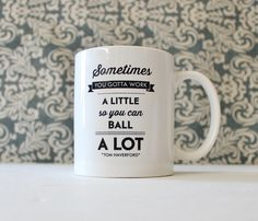 Work a Little to Ball A Lot - Parks and Rec Inspired tv Show - coffee cup, mug, pencil holder - Ready to Ship by TheSilverSpider on Etsy