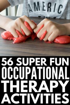 Learning Through Play: 56 Occupational Therapy Activities for Kids 56 Occupational Therapy Activitie Occupational Therapy Activities, Sensory Therapy, Autism Activities, Occupational Therapist, Physical Therapy, Physical Education, Play Therapy, Health Education, Art Therapy