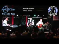 Bob Baldwin Third Wind  Recorded at Pizza Express Jazz Club. Featuring Michael Lington (Saxophone), Steve Oliver (Guitar), Marc Parnell (Drums) & Frank Felix (Bass).  ((Like our Smooth Jazz Masters Page on Facebook))