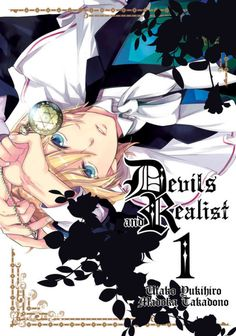 Devils and Realist is an all-new supernatural manga series that pits a young, suave nobleman against Hell's princely demons. FACE YOUR DEMONS! After the failure of his uncle's business, the brilliant